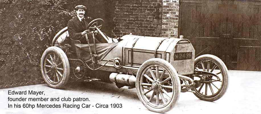 Edward Mayer, founder member and club patron.  In his 60hp Mercedes Racing Car - Circa 1903